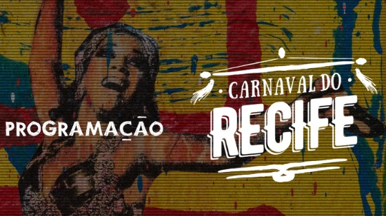 Carnaval Recife 2017 Pernambuco. Imagem: Divulgação /Prefeitura de Olinda.