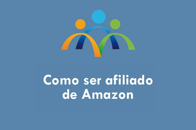 como ser afiliado de Amazon