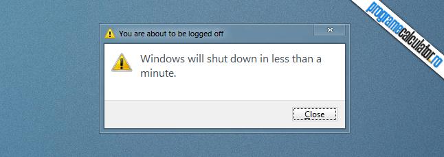 calculatorul se va opri in mai putin de un minut