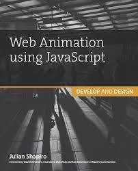 Web Animation using JavaScript: Develop and Design [PDF] - Programmer Books