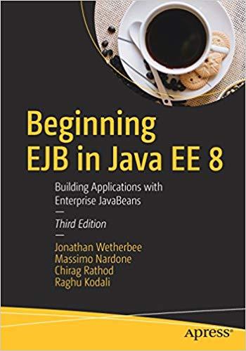 Beginning EJB in Java EE 8, 3rd Edition