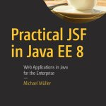 Practical JSF in Java EE 8