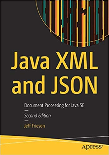 Java XML and JSON, 2nd Edition