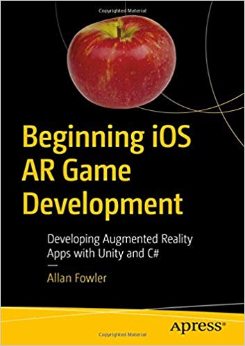 Beginning iOS AR Game Development