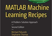 MATLAB Machine Learning Recipes, 2nd Edition