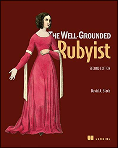The Well-Grounded Rubyist, 2nd Edition