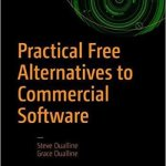 Practical Free Alternatives to Commercial Software