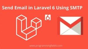 Send Email in Laravel 6