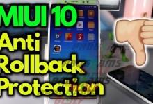 MIUI 10 Anti Rollback