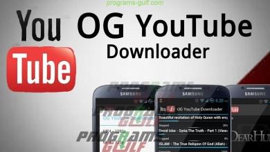 تحميل برنامج og youtube لتحميل فيديوهات اليوتيوب للاندرويد