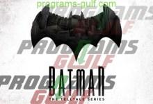 تحميل لعبة Batman: The Telltale Series للأندرويد مجانًا