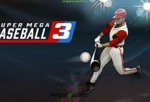 Photo of تحميل لعبة Super Mega Baseball 3 للكمبيوتر