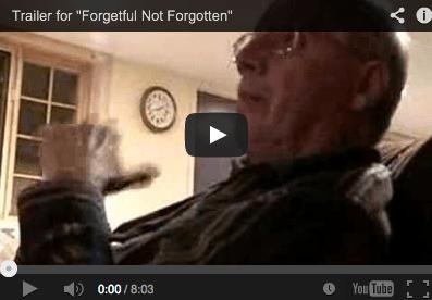 Forgetful Not Forgotten Dementia Film