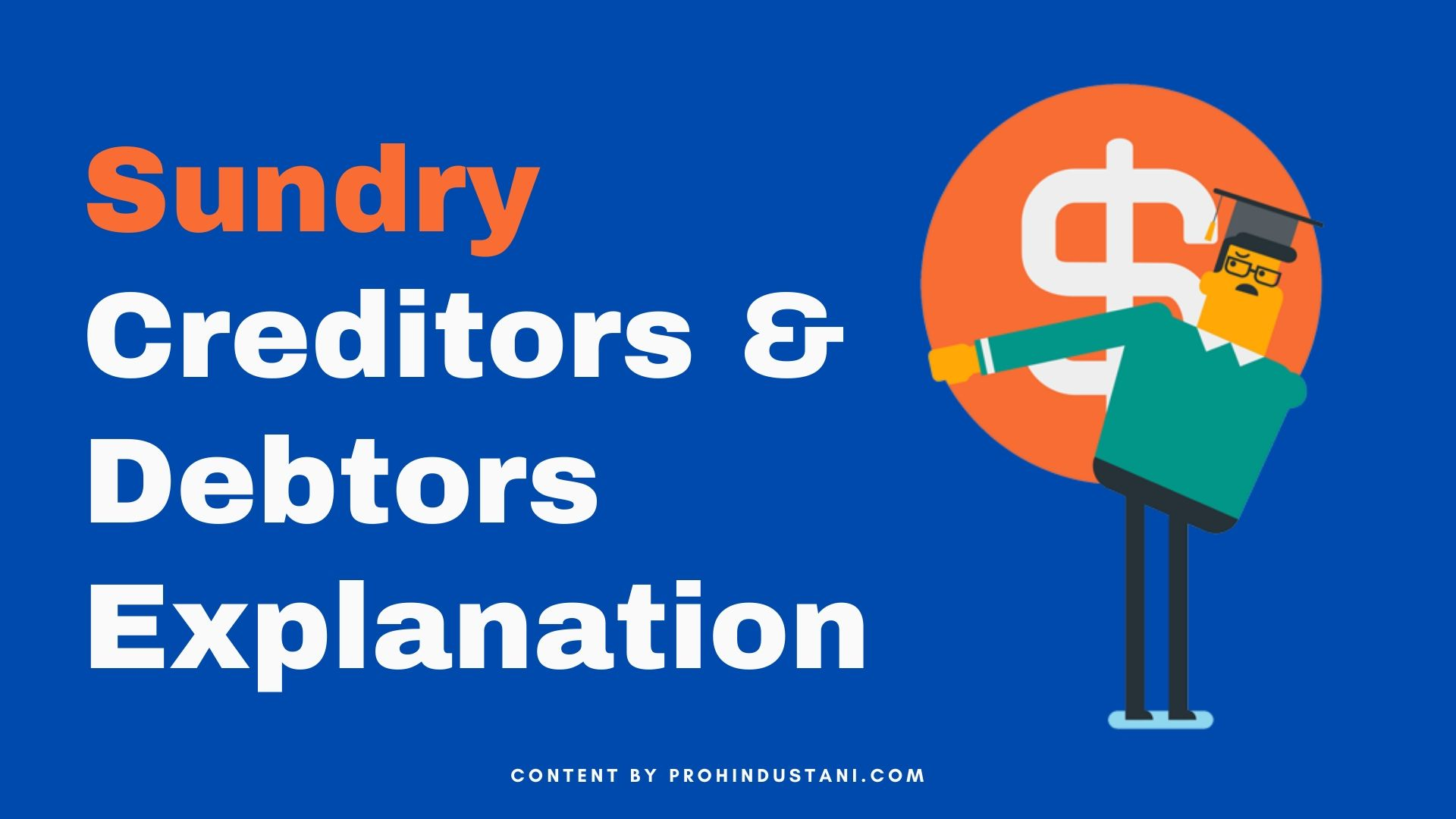 Sundry Creditors & Debtors meaning in hindi