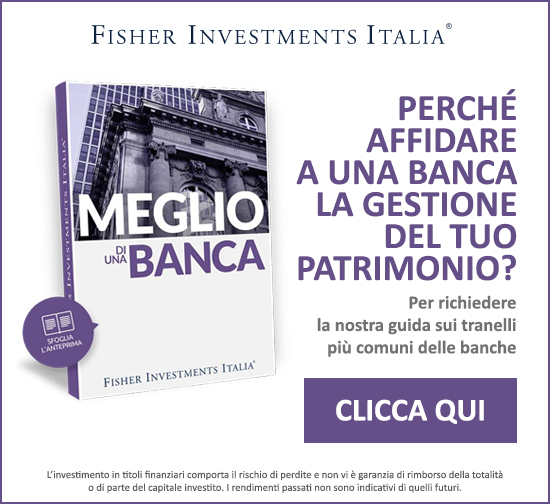 Fisher Investments - Meglio di una banca
