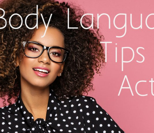 Body Language Actor Tips