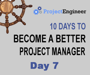 10 Days to Become a Better Project Manager - Day 7