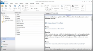 Nvivo is especially designed to provide the detail view of interviews for qualitative analysis
