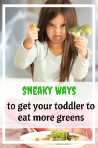 Do you have a picky toddler who refuses to eat healthy foods? here are some hacks that can help your toddler eat more greens every single time!