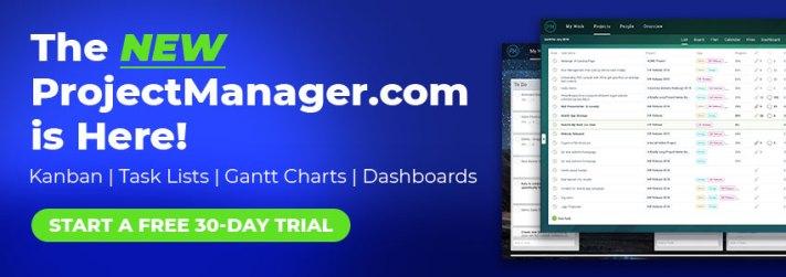 ¡El NUEVO Projectmanager.com está aquí! Comience una prueba gratuita de 30 días