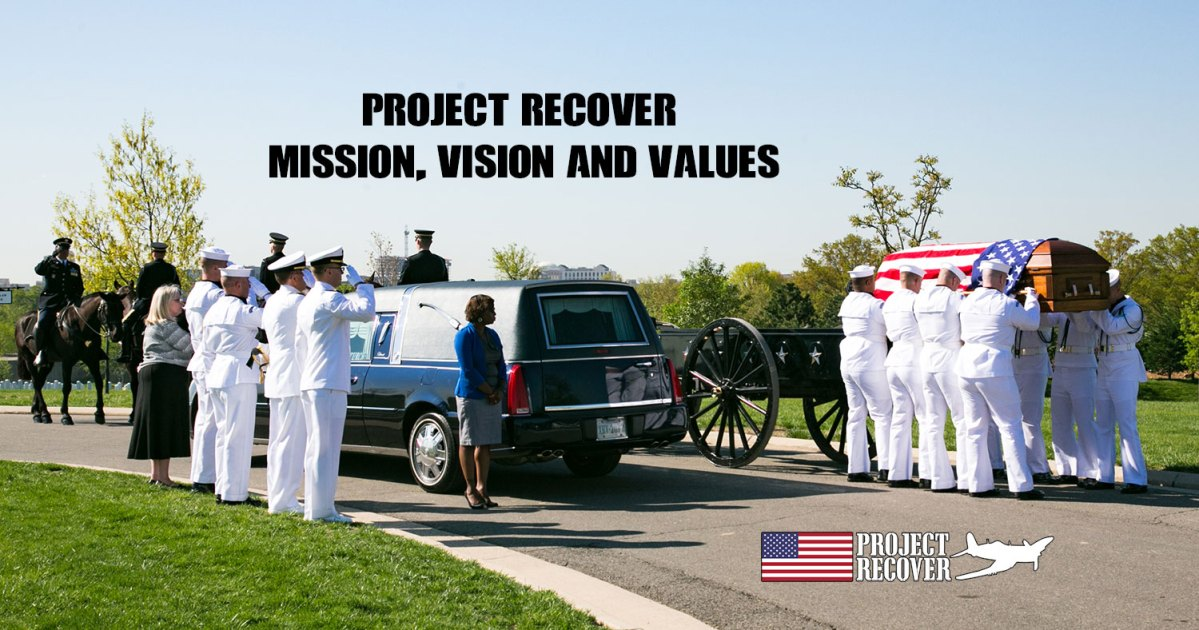 Project Recovers Mission and values statements - William Q. Punnel being buried at Arlington Cemetery with Project Recover in attendence