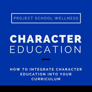 Character Education, Project School Wellness, Health, Middle School, Teacher Blog
