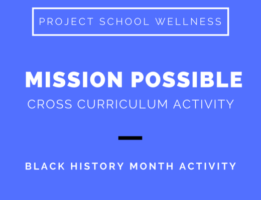 Black History Month Lesson Plan, a cross-curriculum activity for middle schools students by Project School Wellness