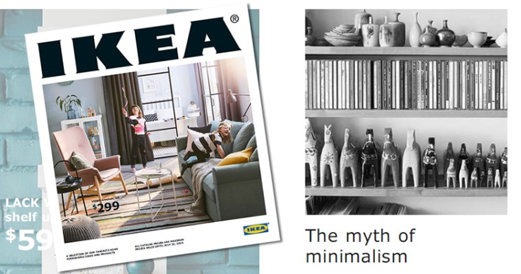 The Myth of Minimalism – IKEA Wisdom