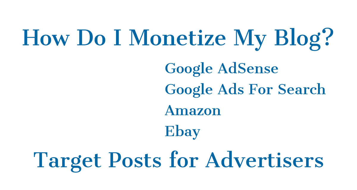 How Do I Monetize My Blog?