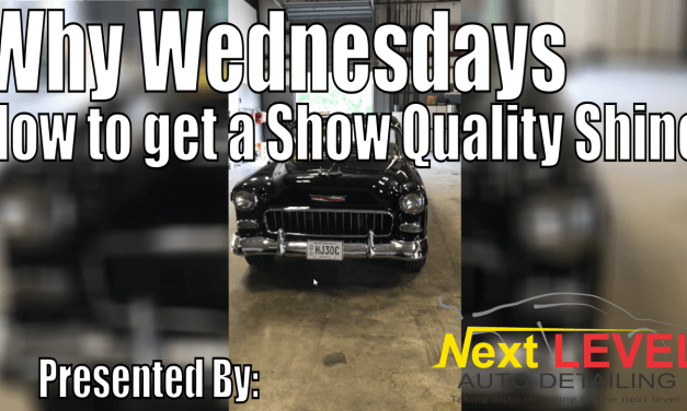 Why Wednesdays – Show Quality Shine