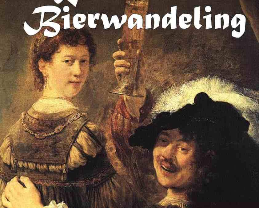 Proost, op Rembrandt! Tijdens de Rembrandt Bierwandeling 7 juli 2019!