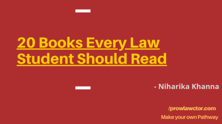 20 Books Every Law Student Should Read - Polawctor