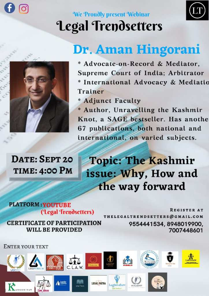 Online Webinar By The Legal Trendsetters | Topic: The Kashmir Issue - Why, How and the Way Forward