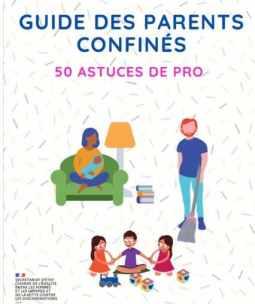 guide des parents confinés