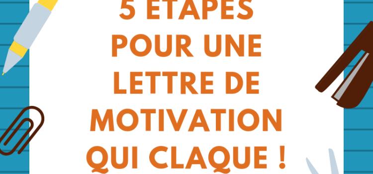 Une lettre de motivation qui claque en 5 étapes !