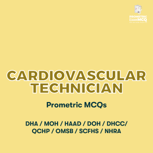 Cardiovascular Technician Prometric MCQs