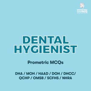 Dental Hygienist Prometric MCQs