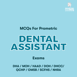 MCQs For Prometric Dental Assistant Exams