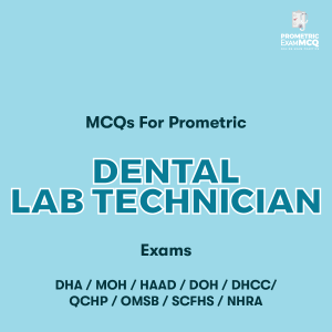 MCQs For Prometric Dental Lab Technician Exams