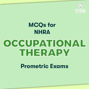 MCQs for NHRA Occupational Therapy Prometric Exams