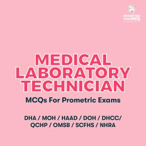 Medical Laboratory Technician MCQs For Prometric Exams