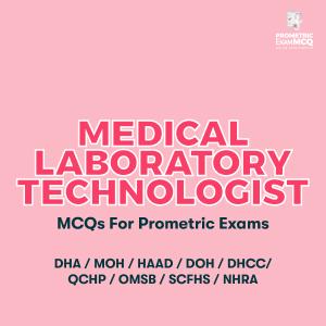 Medical Laboratory Technologist MCQs For Prometric Exams