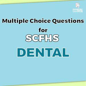 Multiple Choice Questions For SCFHS Dental