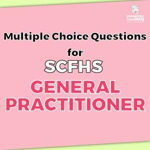 Multiple Choice Questions For SCFHS General Practitioner (GP)