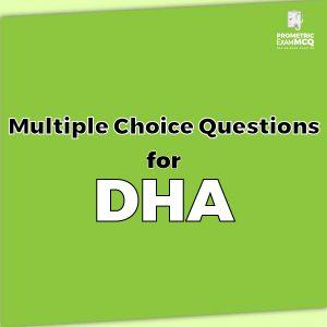 Multiple Choice Questions for DHA