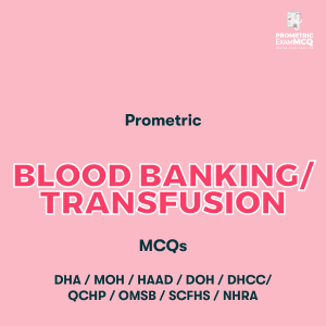 Prometric Blood Banking Transfusion MCQs
