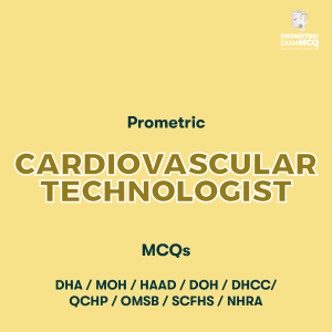 Prometric Cardiovascular Technologist MCQs
