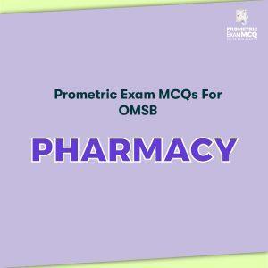 Prometric Exam MCQs for OMSB Pharmacy