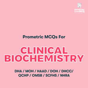 Prometric MCQs For Clinical Biochemistry