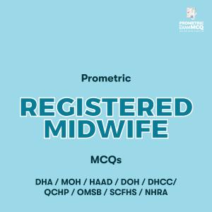 Prometric Registered Midwife MCQs
